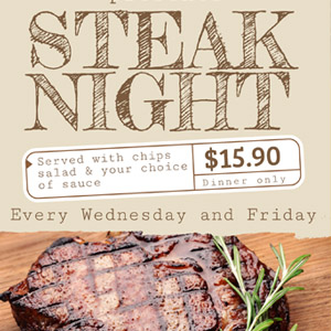 steak nights wednesday and friday at the lakeview